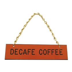 Tomlinson - 1912598 - Decaf Coffee Hanging Sign image