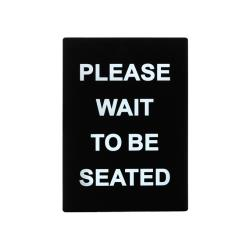 Winco - SGN-802 - Please Wait To Be Seated Sign image