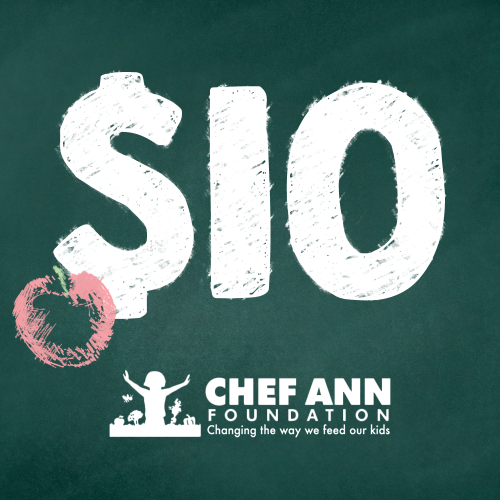 Chef Ann Foundation - $10 Donation