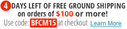 Free Ground Shipping on Orders of $100 or more Use Code BFCM15 at checkout