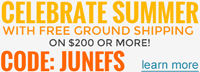 Free Ground Shipping on orders of $200 or more. Coupon Code: JUNEFS