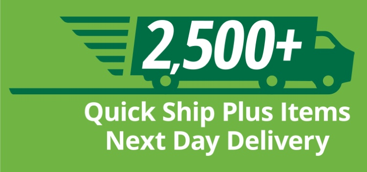 2500+ quick ship plus items next day delivery